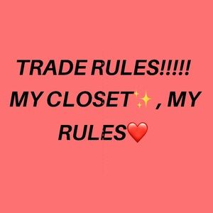 ✨✨✨✨Trade Rules ✨✨✨✨
